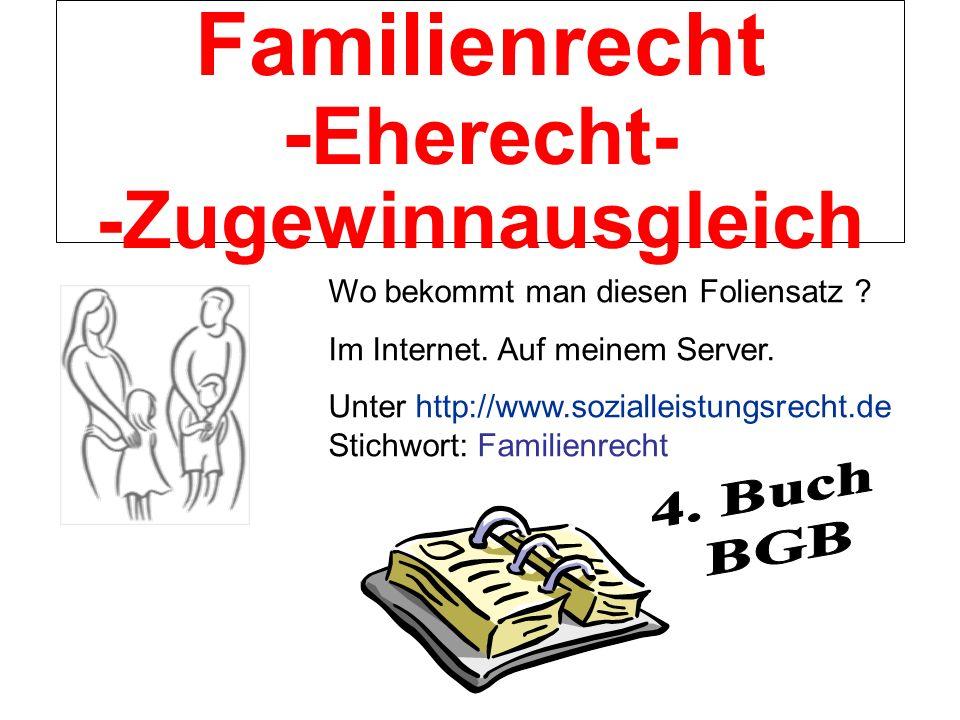 Familienrecht -Eherecht- -Zugewinnausgleich
