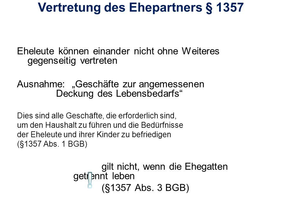 Vertretung des Ehepartners § 1357