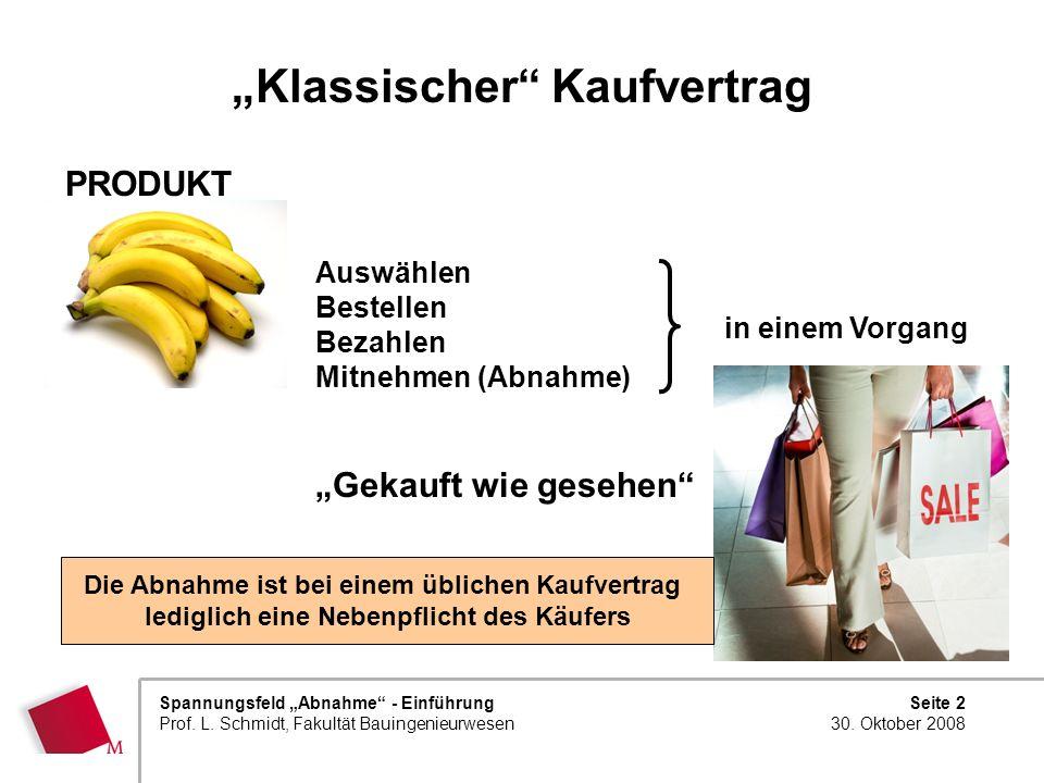 """""""Klassischer Kaufvertrag"""