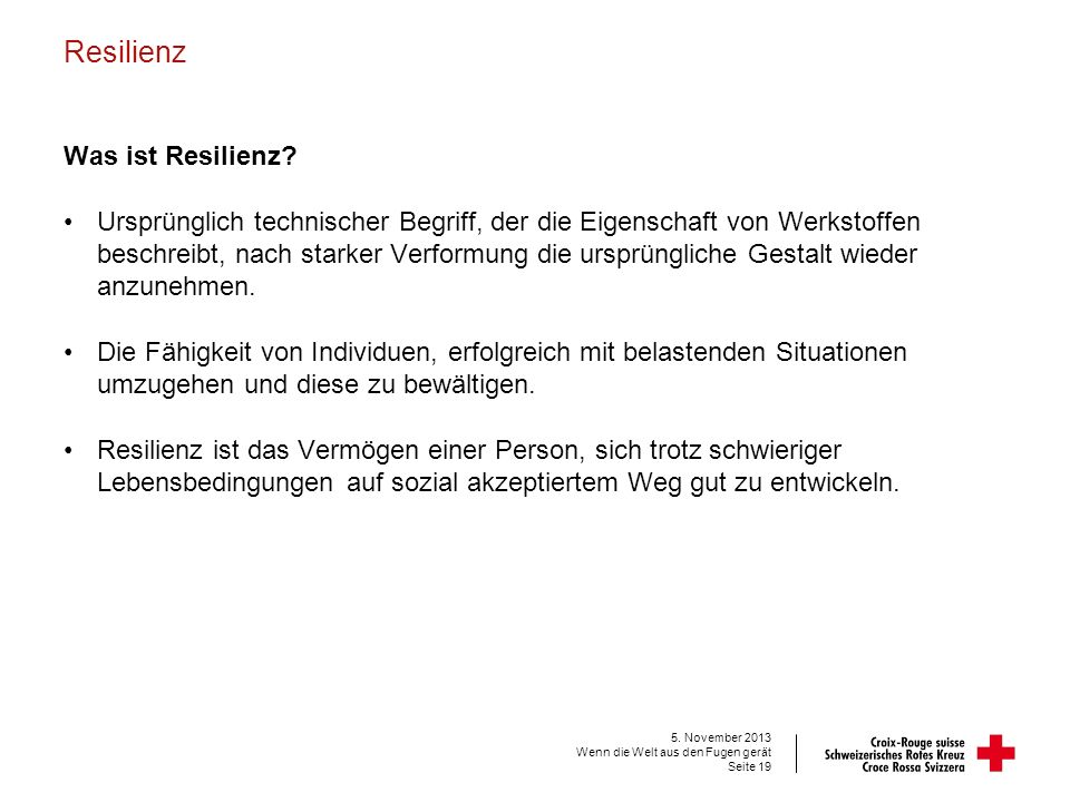 Resilienz Was ist Resilienz