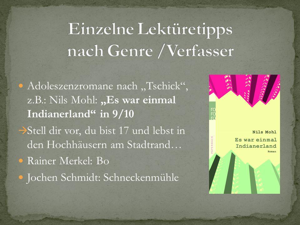 Einzelne Lektüretipps nach Genre /Verfasser