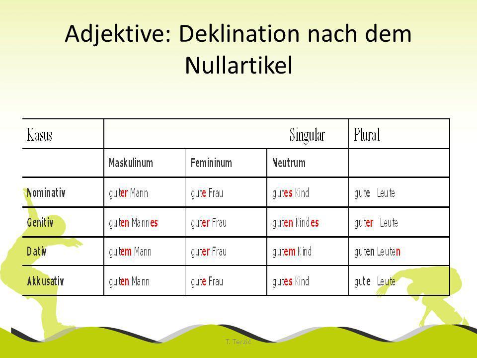 Adjektive: Deklination nach dem Nullartikel