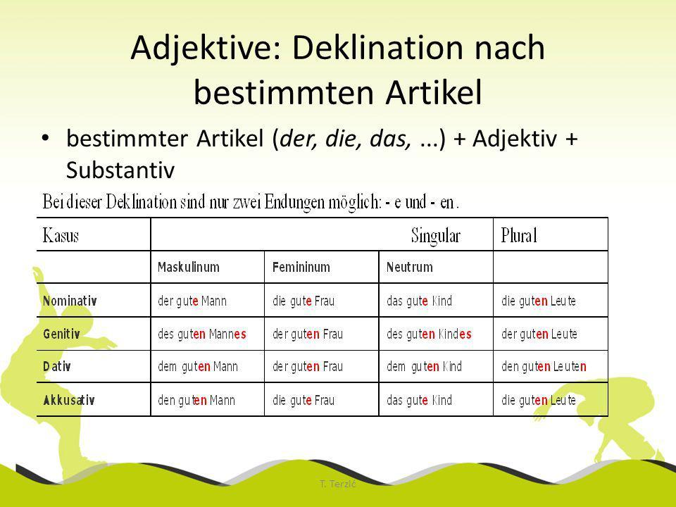 Adjektive: Deklination nach bestimmten Artikel