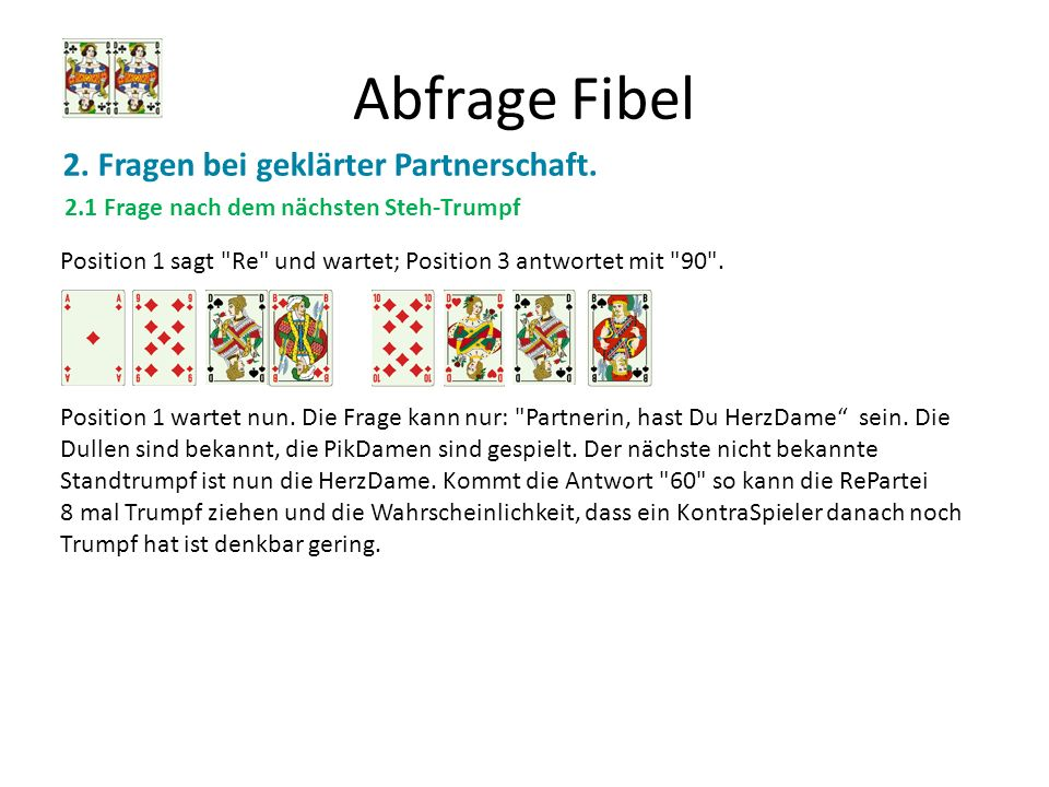 Abfrage Fibel 2. Fragen bei geklärter Partnerschaft.