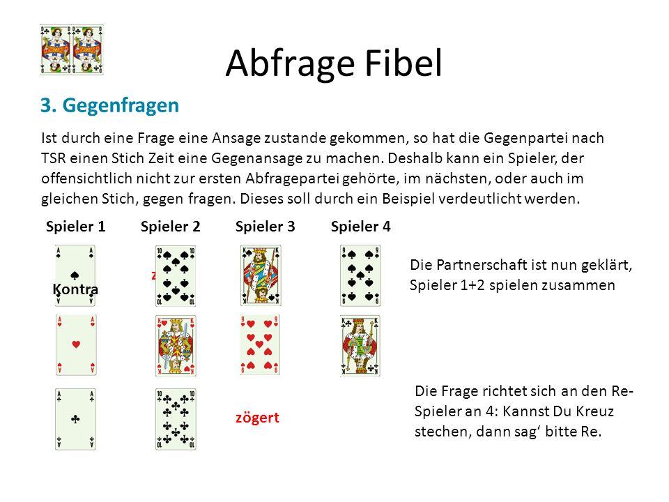 Abfrage Fibel 3. Gegenfragen