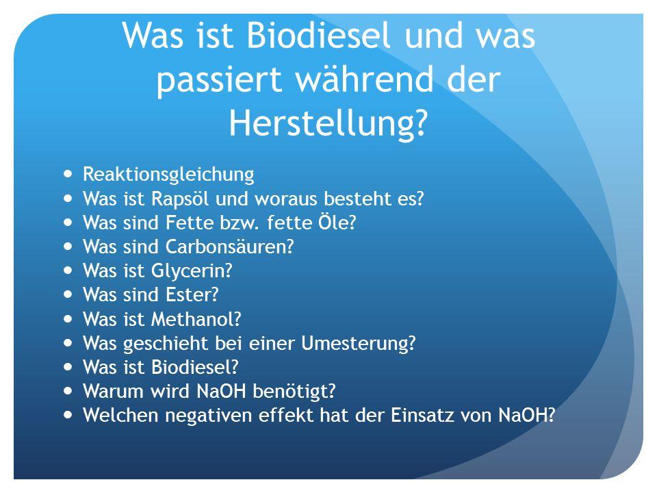 Was ist Biodiesel und was passiert während der Herstellung