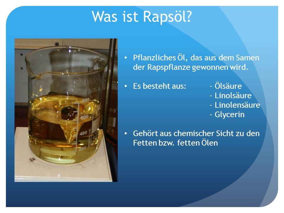 Was ist Rapsöl Pflanzliches Öl, das aus dem Samen der Rapspflanze gewonnen wird. Es besteht aus: - Ölsäure.