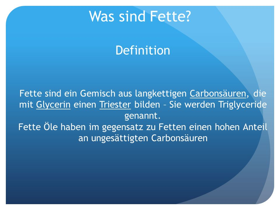 Was sind Fette Definition