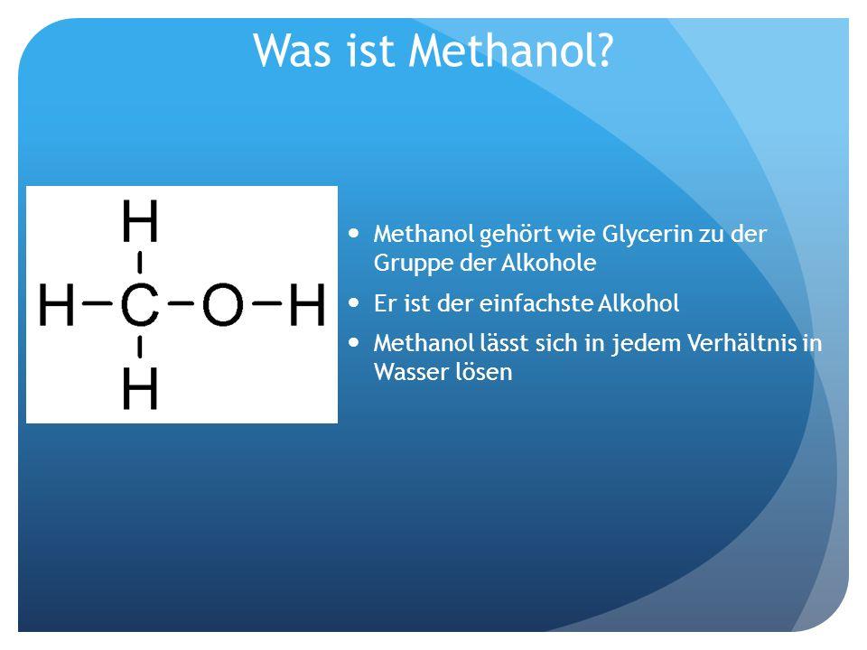 Was ist Methanol Methanol gehört wie Glycerin zu der Gruppe der Alkohole. Er ist der einfachste Alkohol.
