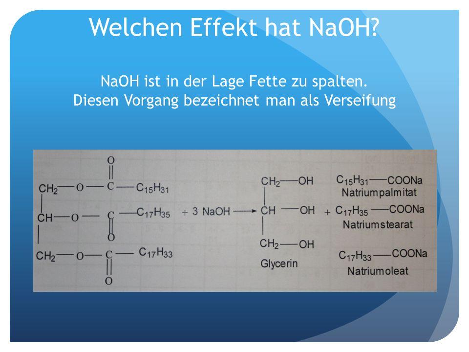 Welchen Effekt hat NaOH