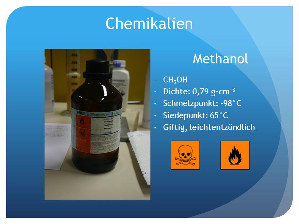 Chemikalien Methanol CH3OH Dichte: 0,79 g·cm−3 Schmelzpunkt: -98°C