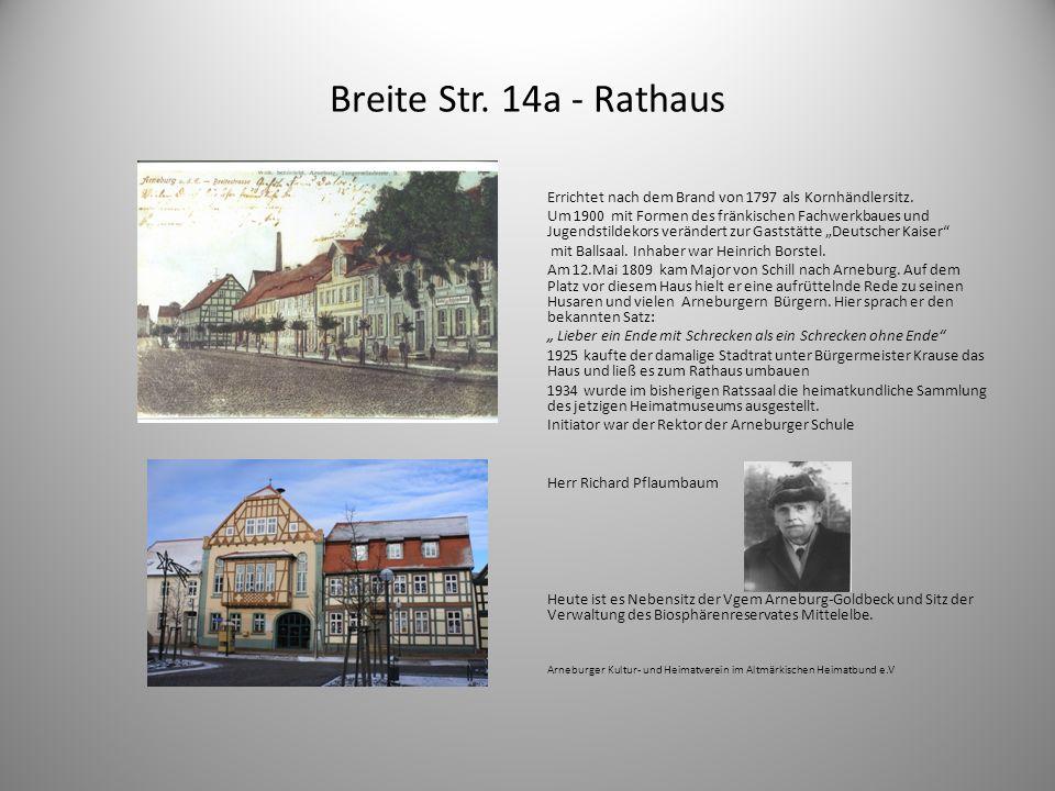 Breite Str. 14a - Rathaus Errichtet nach dem Brand von 1797 als Kornhändlersitz.