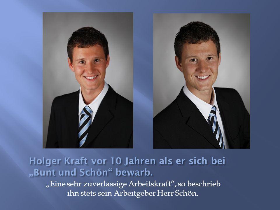"""Holger Kraft vor 10 Jahren als er sich bei """"Bunt und Schön bewarb."""