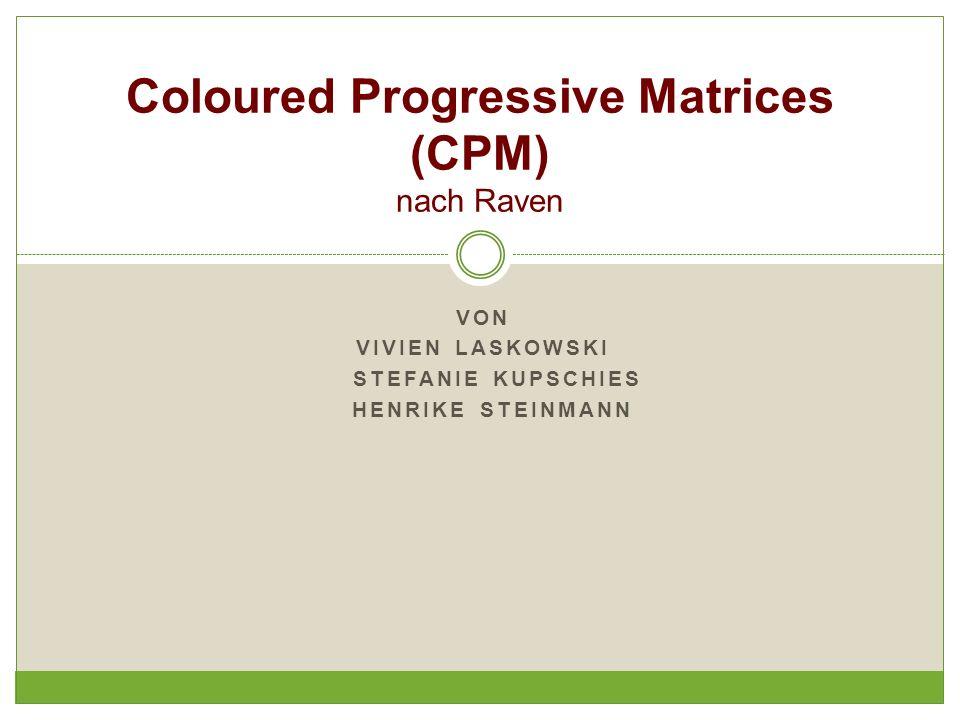 Coloured Progressive Matrices (CPM) nach Raven