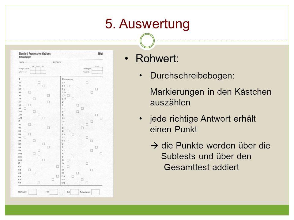 5. Auswertung Rohwert: Durchschreibebogen: