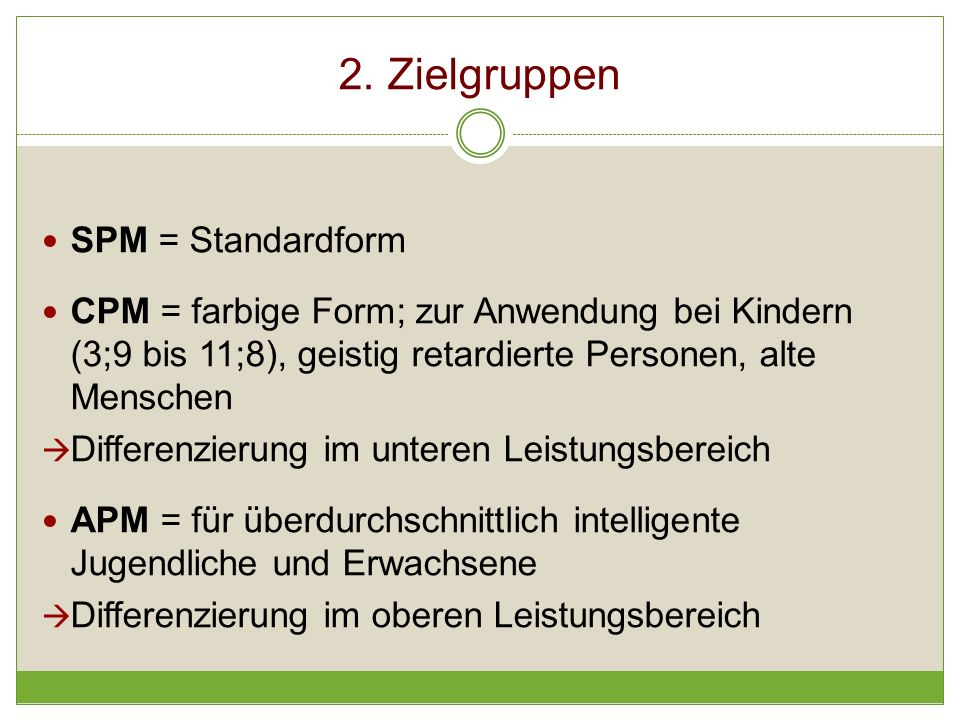 2. Zielgruppen SPM = Standardform