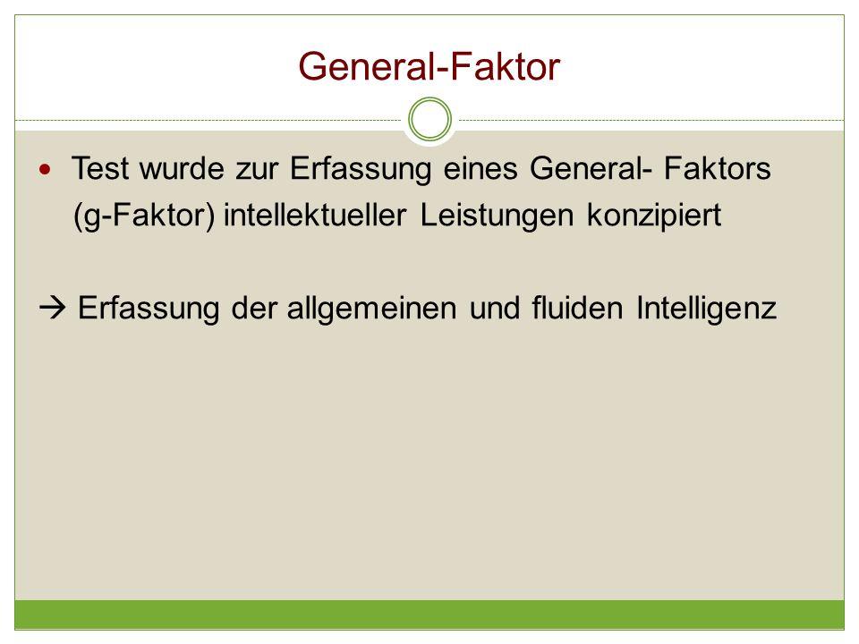 General-Faktor Test wurde zur Erfassung eines General- Faktors