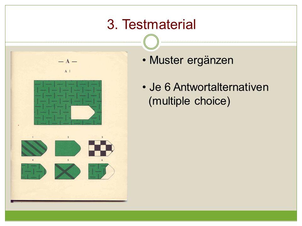 3. Testmaterial Muster ergänzen