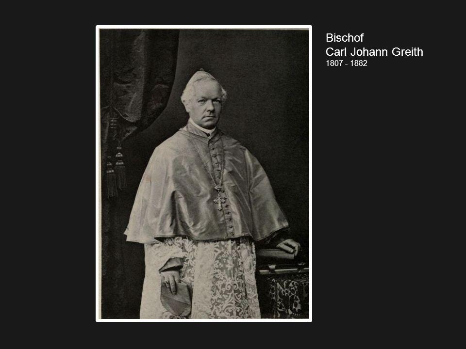 Bischof Carl Johann Greith 1807 - 1882