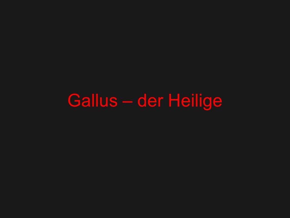 Gallus – der Heilige