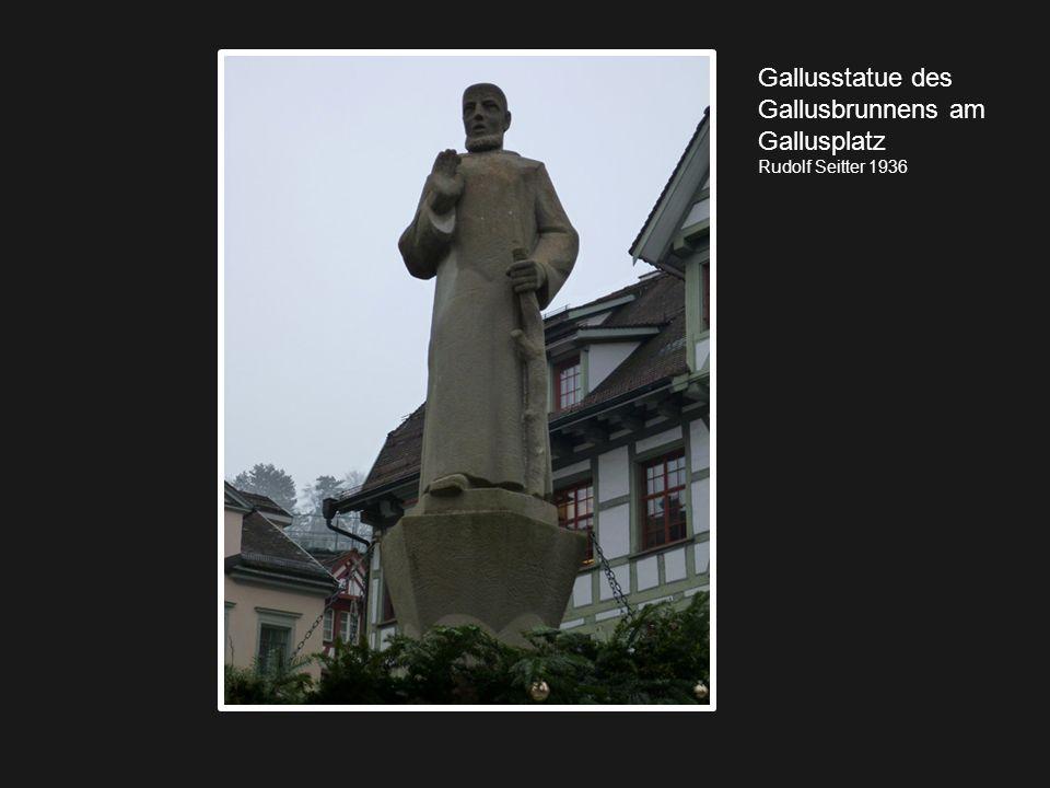 Gallusstatue des Gallusbrunnens am Gallusplatz