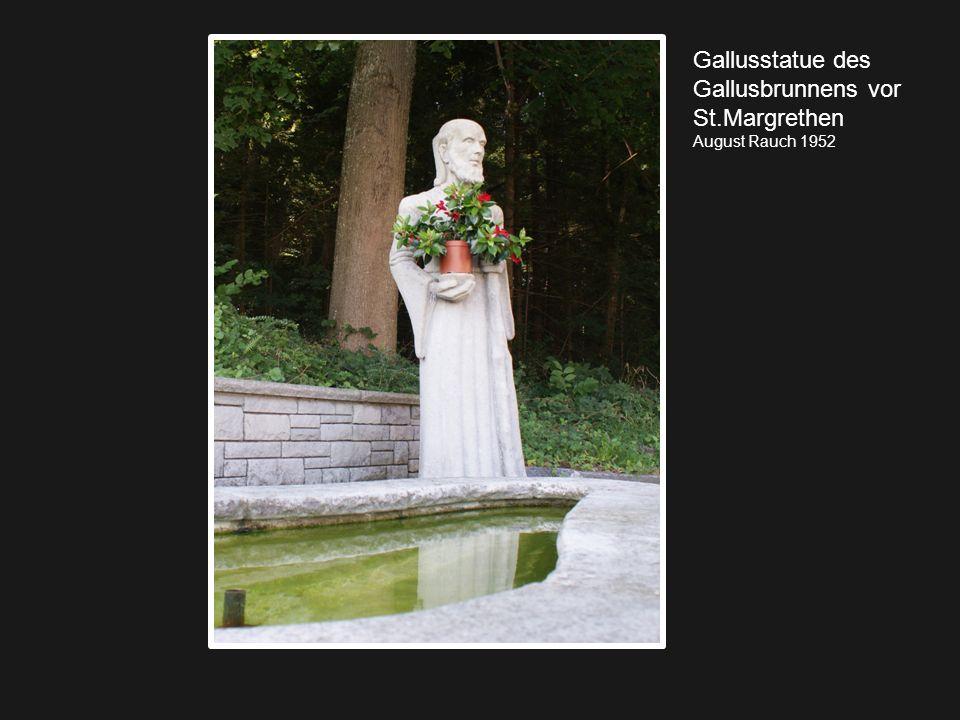 Gallusstatue des Gallusbrunnens vor St.Margrethen