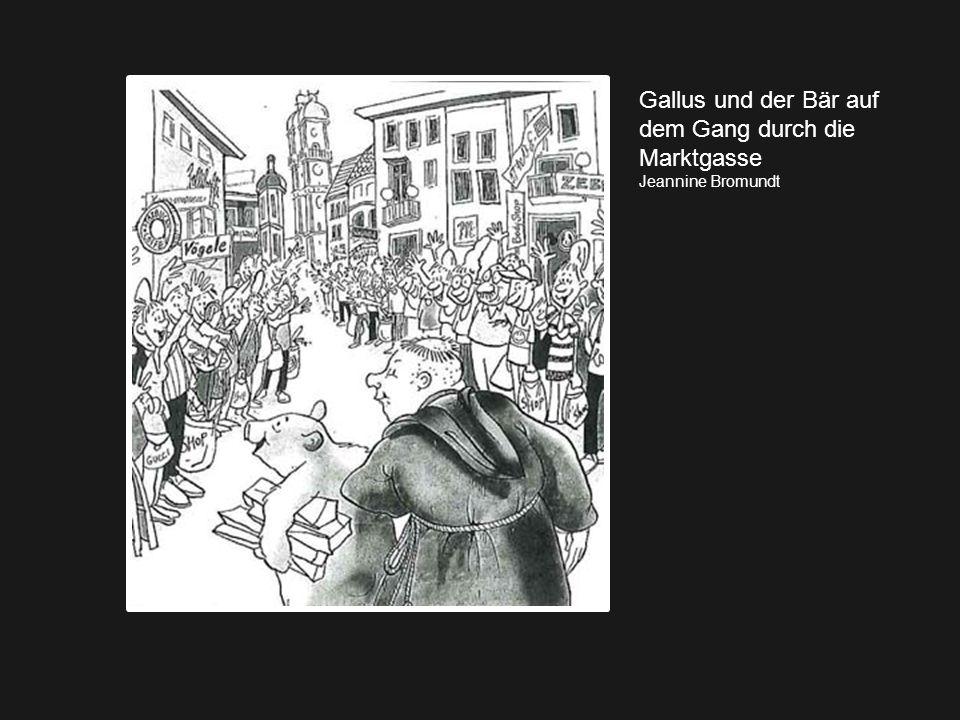Gallus und der Bär auf dem Gang durch die Marktgasse