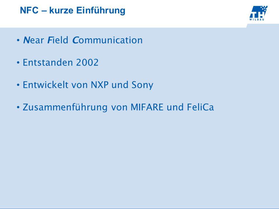 NFC – kurze Einführung Near Field Communication. Entstanden 2002.