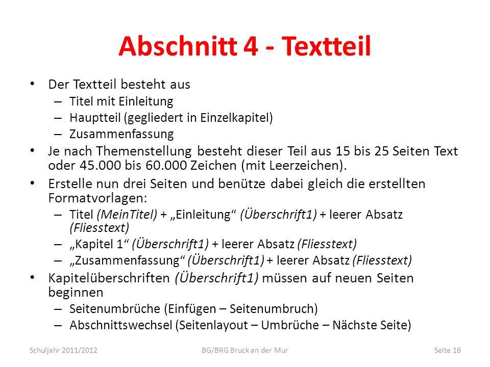 Abschnitt 4 - Textteil Der Textteil besteht aus