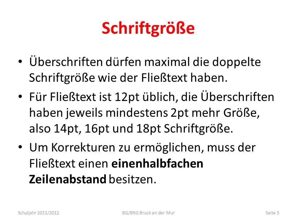 SchriftgrößeÜberschriften dürfen maximal die doppelte Schriftgröße wie der Fließtext haben.