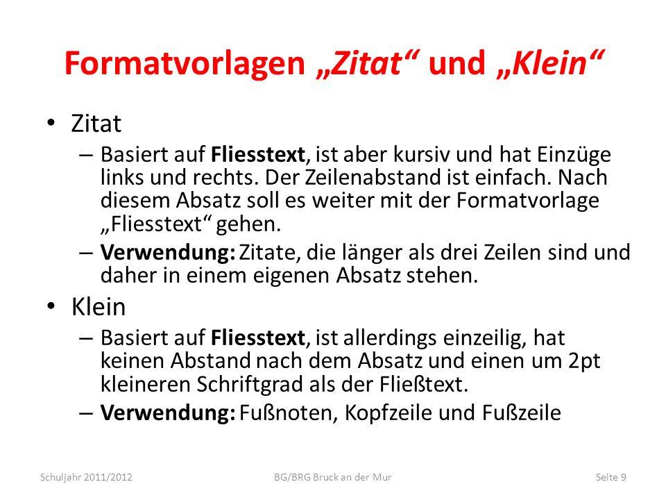 """Formatvorlagen """"Zitat und """"Klein"""