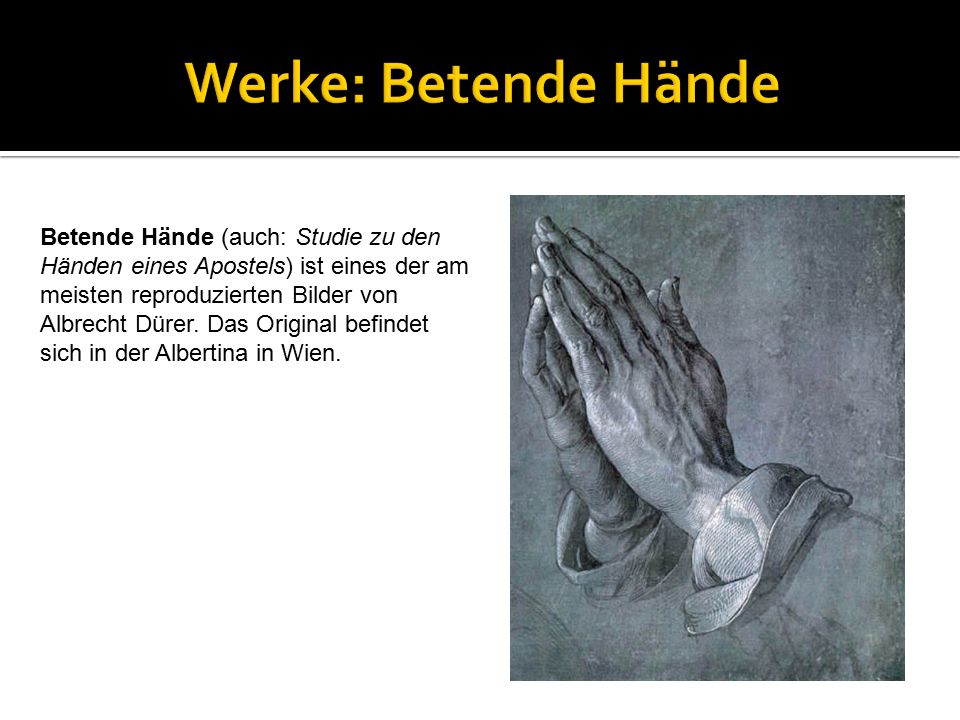Werke: Betende Hände