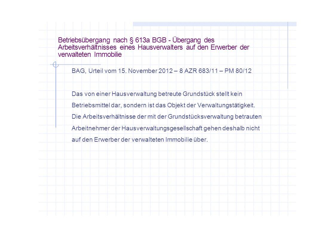 Betriebsübergang nach § 613a BGB - Übergang des Arbeitsverhältnisses eines Hausverwalters auf den Erwerber der verwalteten Immobilie