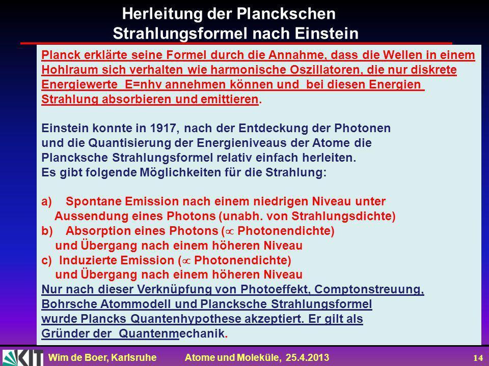 Herleitung der Planckschen Strahlungsformel nach Einstein