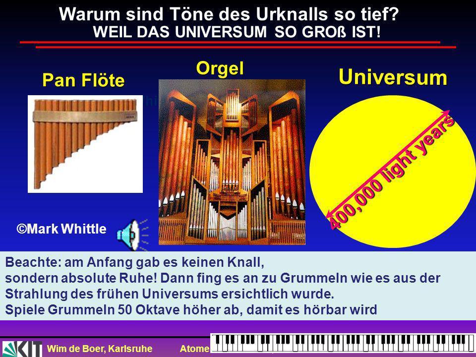 Universum Warum sind Töne des Urknalls so tief Orgel Pan Flöte