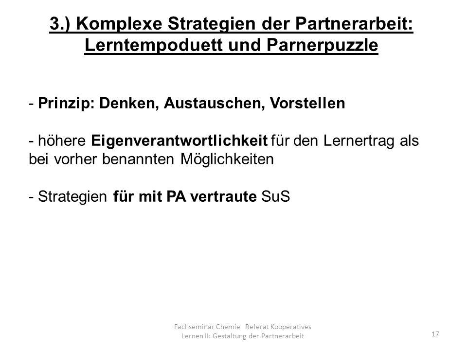 3.) Komplexe Strategien der Partnerarbeit: Lerntempoduett und Parnerpuzzle