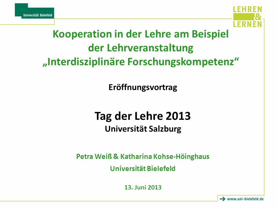 Petra Weiß & Katharina Kohse-Höinghaus Universität Bielefeld