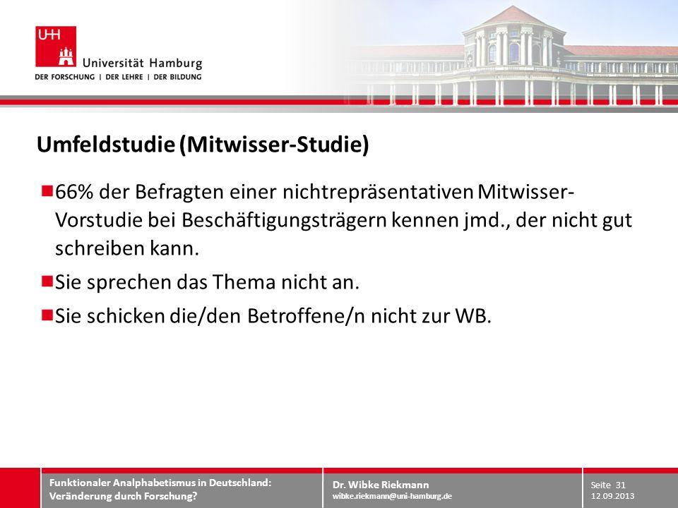 Umfeldstudie (Mitwisser-Studie)