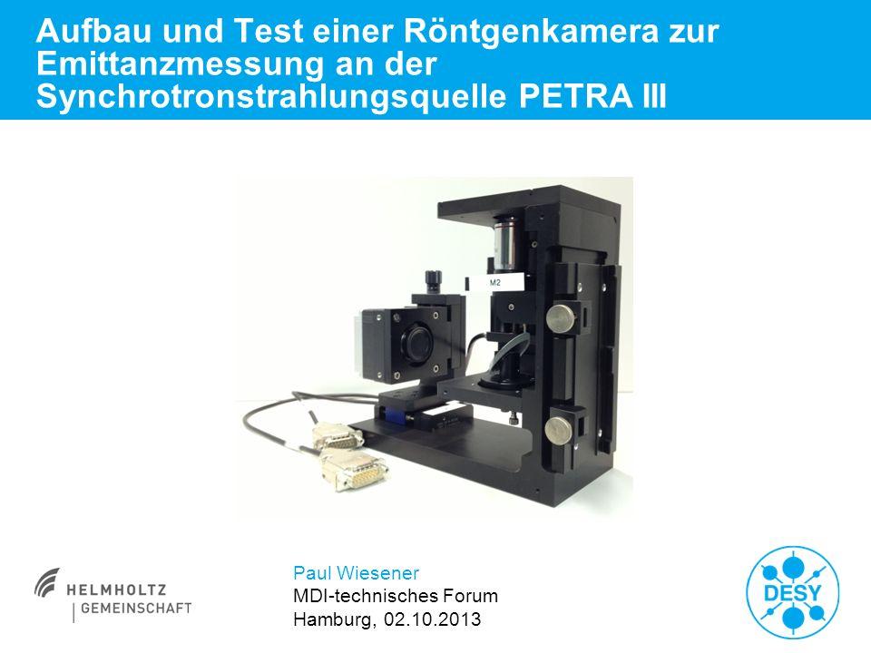 Aufbau und Test einer Röntgenkamera zur Emittanzmessung an der Synchrotronstrahlungsquelle PETRA III
