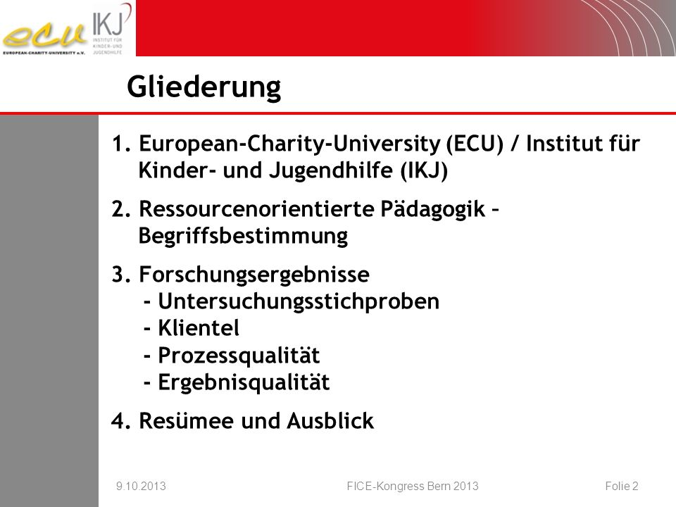 Gliederung 1. European-Charity-University (ECU) / Institut für