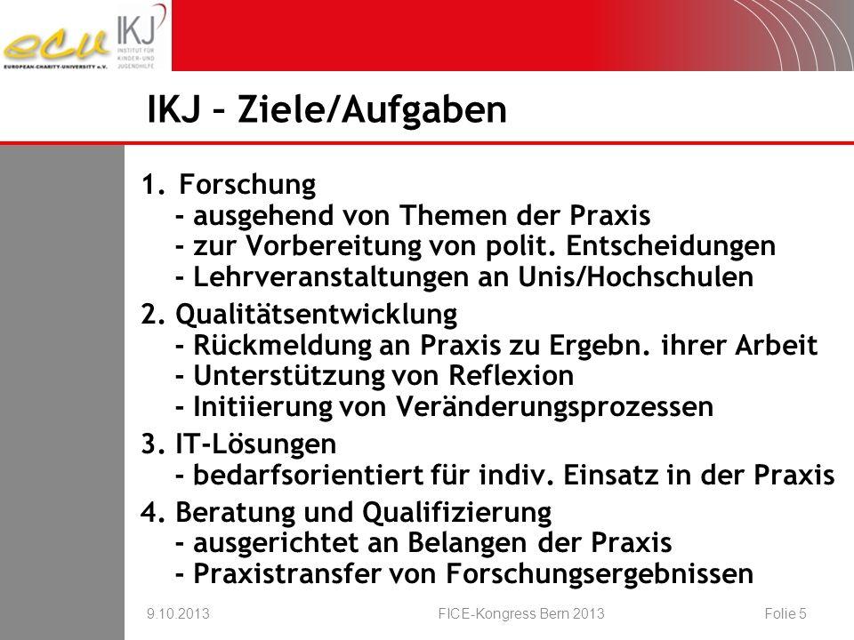 IKJ – Ziele/Aufgaben Forschung - ausgehend von Themen der Praxis