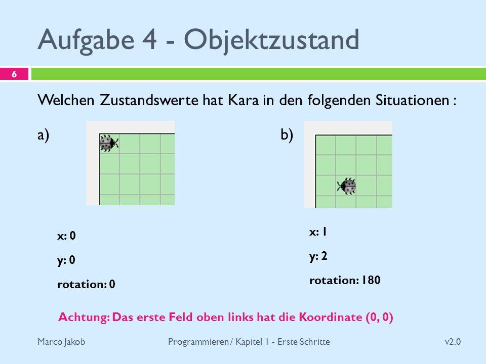 Aufgabe 4 - Objektzustand