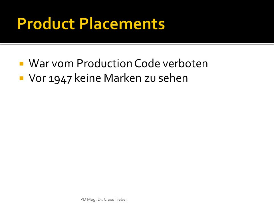Product Placements War vom Production Code verboten
