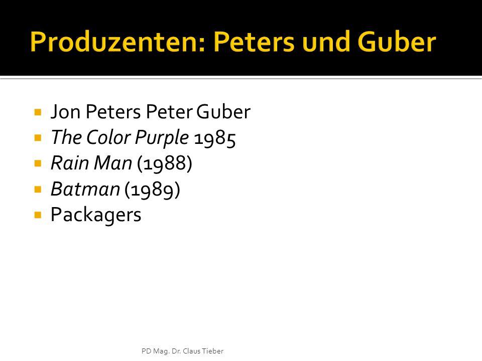 Produzenten: Peters und Guber