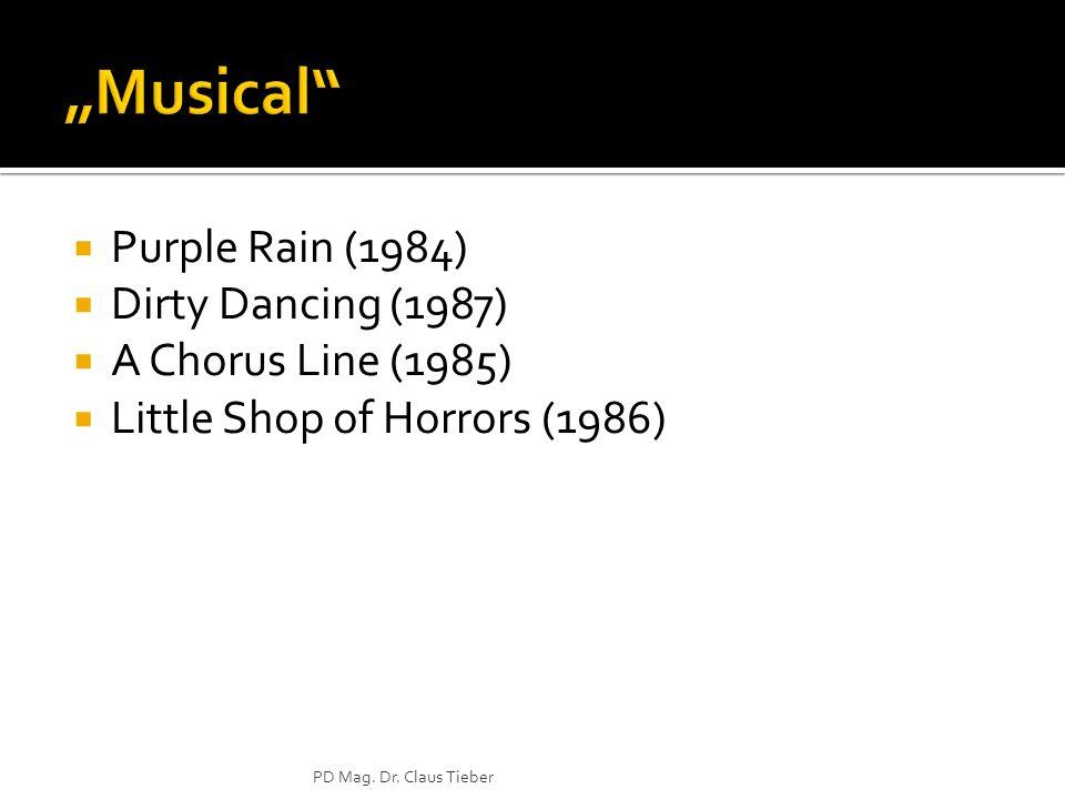 """""""Musical Purple Rain (1984) Dirty Dancing (1987) A Chorus Line (1985)"""