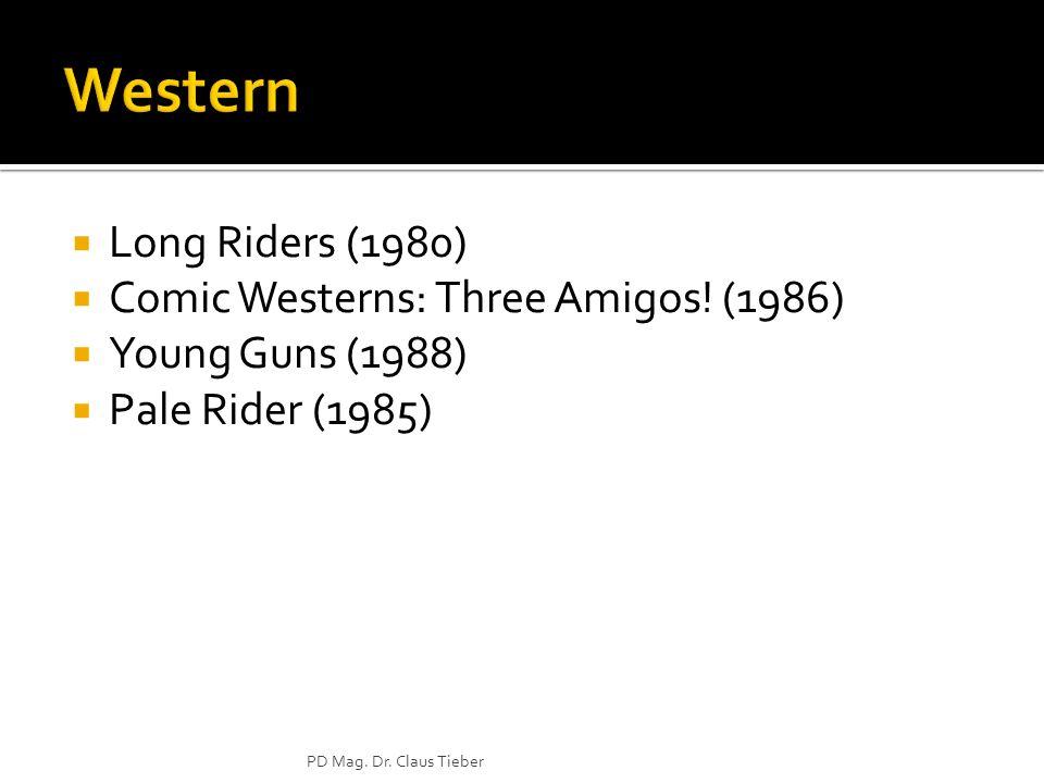 Western Long Riders (1980) Comic Westerns: Three Amigos! (1986)