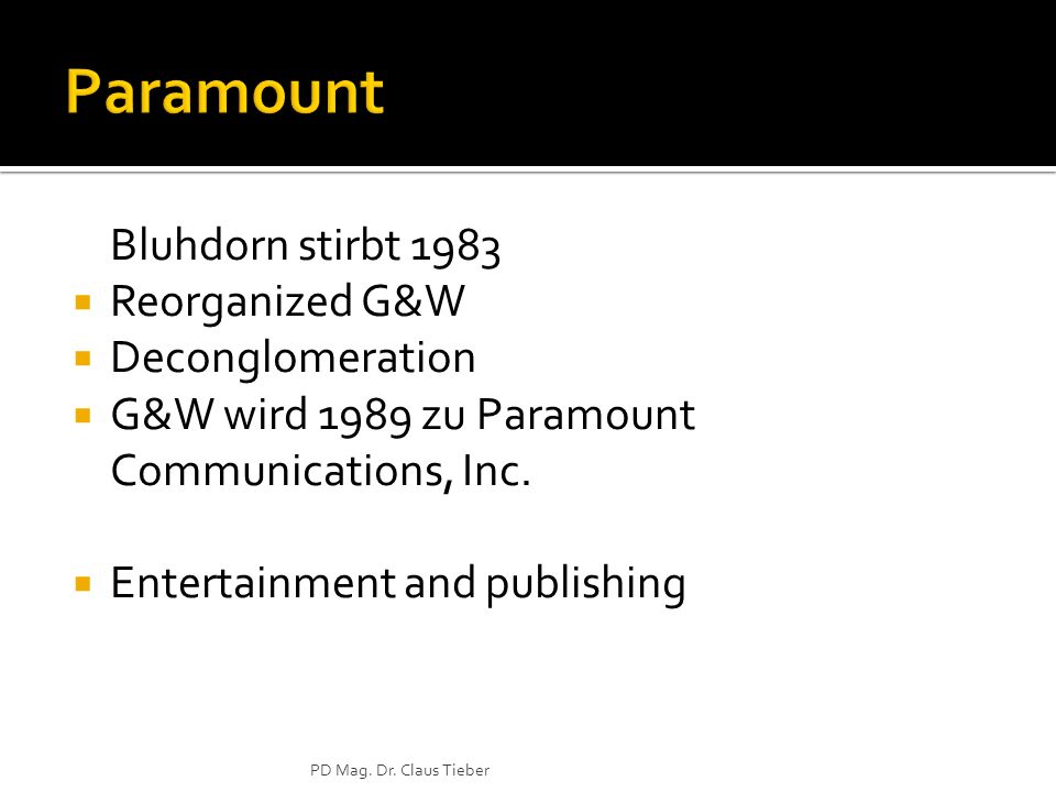 Paramount Bluhdorn stirbt 1983 Reorganized G&W Deconglomeration