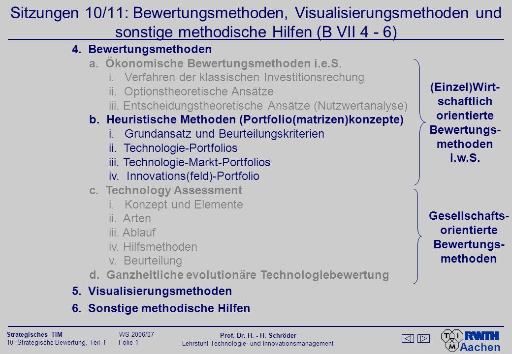 Sitzungen 10/11: Bewertungsmethoden, Visualisierungsmethoden und sonstige methodische Hilfen (B VII 4 - 6)