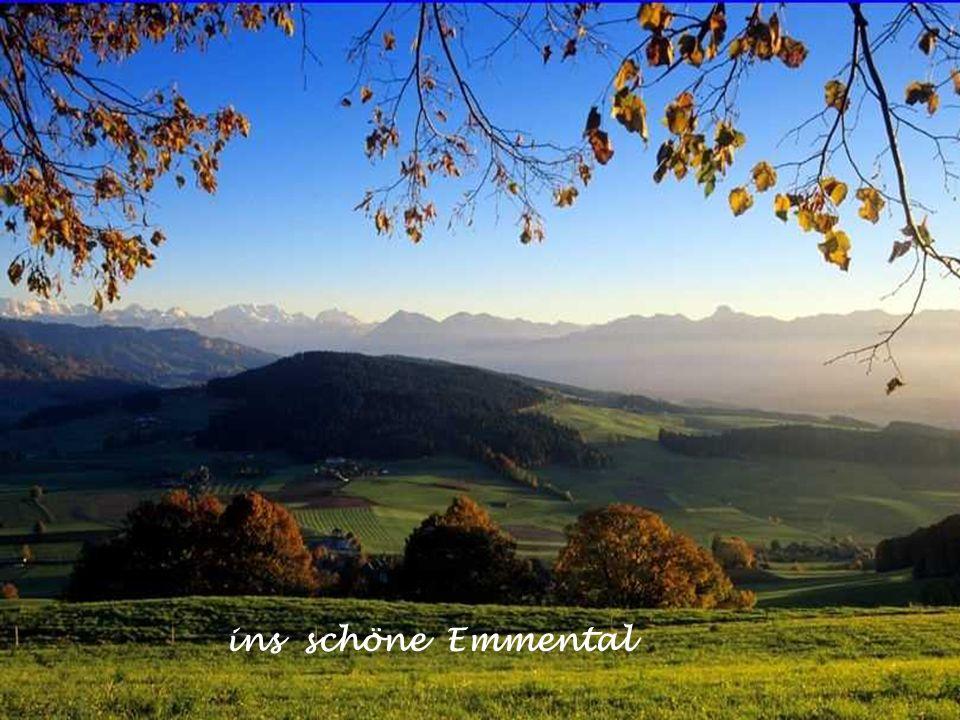 ins schöne Emmental