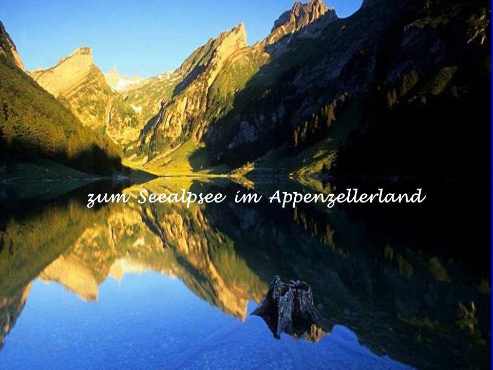 zum Seealpsee im Appenzellerland